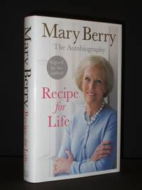 Recipe for Life. The Autobiography [SIGNED]