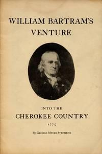 William Bartram's Venture into the Cherokee County