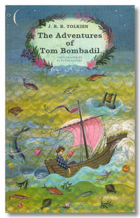 THE ADVENTURES OF TOM BOMBADIL by  J. R. R Tolkien - Hardcover - 1963 - from William Reese Company - Literature ABAA-ILAB and Biblio.com