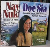 """Amazing Indian Children Series:  Naya Nuki: Shoshoni Girl Who Ran; (with) Doe Sia:  Bannock Girl and the Handcart Pioneers  -(two soft covers in the """"Amazing Indian Children Series"""")- -(both books -SIGNED)-"""