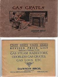 GAS GRATES:  Illustrated Catalogue No. 80.  A Complete Assortment of All Kinds of Grates for Burning Manufactured or Natural Gas  [with]  Revised Price List Applying to Catalogue No. 80:  Gas Steam Radiators, Odorless Gas Grates, Gas Logs, etc.