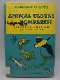 image of Animal Clocks and Compasses, from Animal Migration to Space Travel