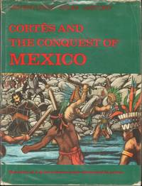 image of CORTES AND THE CONQUEST OF MEXICO