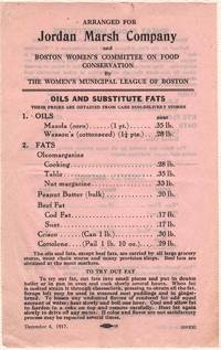 OILS AND SUBSTITUTE FATS, WHEAT FLOUR SUBSTITUTES, LIBERTY BREADS, Arranged for Jordan Marsh Company and Boston Women's Committee on Food Conservation by Women's Municipal League of Boston.