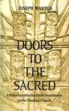 image of Doors to the Sacred : A Historical Introduction to the Sacraments in the Christian Church