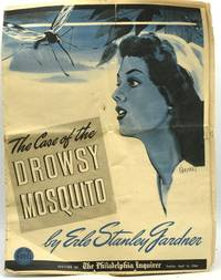 THE CASE OF THE DROWSY MOSQUITO.  GOLD SEAL NOVEL IN THE PHILADELPHIA INQUIRER.  SUNDAY, APRIL 16, 1944