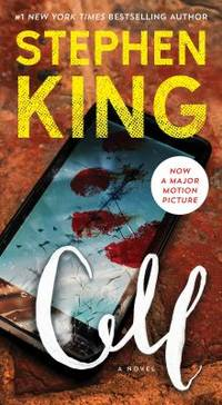 Cell : A Novel by Stephen King - 2016