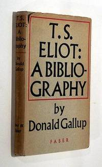 T. S. Eliot: A Bibliography
