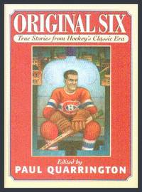 image of Original Six: True Stories From Hockey's Classic Era