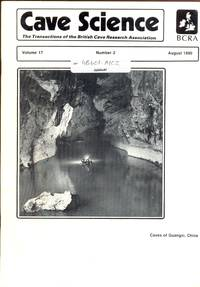 Cave Science. The Transactions of the British Cave Research Association. Volume 17, Number 2, August 1990