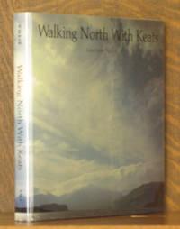Walking North with Keats