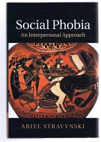 SOCIAL PHOBIA An Interpersonal Approach