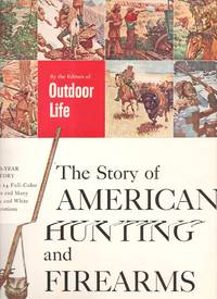 image of The Story Of American Hunting And Firearms