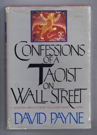 Confessions of a Taoist on Wall Street: A Chinese American Romance