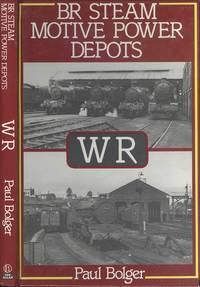 BR Steam Motive Power Depots : WR
