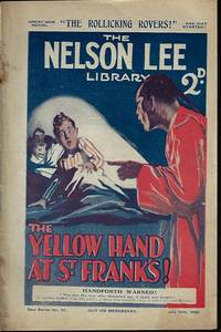 """image of THE NELSON LEE LIBRARY; The St. Frank's Weekly: New Series No 10, July 10, 1926 (""""The Yellow Hand at St. Frank's!"""")"""