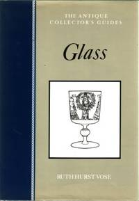 The Antique collector's Guides : Glass