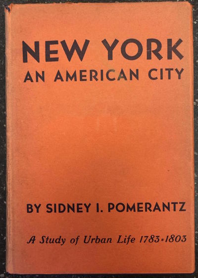 New York: Columbia University Press, 1938. First Edition, First Printing. Hardcover. Octavo, 531 pag...