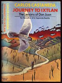 Journey to Ixtlan. The Lessons of Don Juan