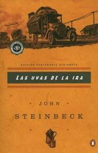 Las Uvas de la Ira : Spanish Language Edition of the Grapes of Wrath