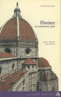 Florence: an Architectural Guide (Itineraries) by  Guido Zucconi - Hardcover - from World of Books Ltd and Biblio.com