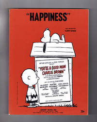 """""""Happiness"""" Vintage Sheet Music, 1967. From """"You're A Good Man, Charlie Brown"""". Clark Gesner (Words and Music). Jeremy Music Inc."""