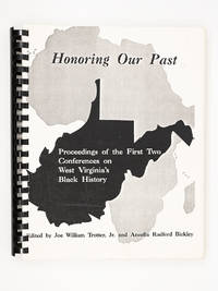 image of Honoring Our Past: Proceedings of the First Two Conferences on West Virginia's Black History