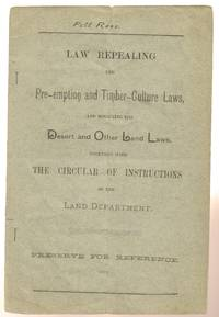 Act to Repeal Timber-Culture Laws, and for Other Purposes 1891