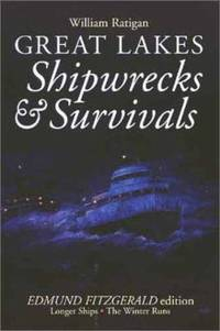 Great Lakes: Shipwrecks & Survivals