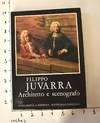 View Image 1 of 8 for Mostra di Filippo Juvarra Architetto e scenografo Inventory #162586