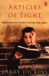 Articles of Light. Reflections on lowlifes, ratbags and angels