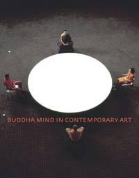 Buddha Mind in Contemporary Art