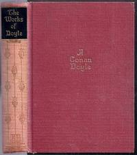 The Works of A. Conan Doyle. One Volume Edition