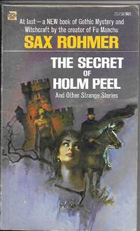 image of THE SECRET OF HOLM PEEL And Other Strange Stories