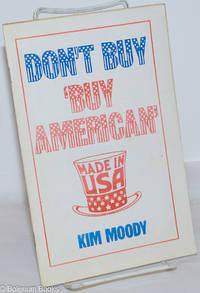 image of Don't buy 'Buy American'