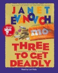 Three to Get Deadly (Stephanie Plum, No. 3) (Stephanie Plum Novels) by Janet Evanovich - 2006-09-03