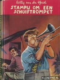 Stampij om een schuiftrompet by Heide, Willy van der - 1959