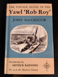 image of THE VOYAGE ALONE IN THE YAWL ROB ROY