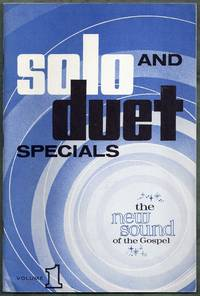 Solo and Duet Specials.  The New Sound of the Gospel.  Volume 1