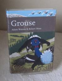 Grouse: The Natural History of British and Irish Species