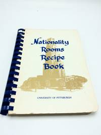 Nationality Rooms Recipe Book University of Pittsburgh