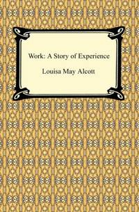 Work : A Story of Experience