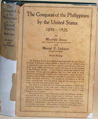 THE CONQUEST OF THE PHILIPPINES BY THE UNITED STATES 1898-1925