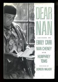 image of Dear Nan: Letters of Emily Carr, Nan Cheney, Humphrey Toms