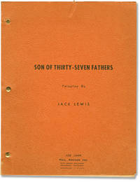 image of Matinee Theatre: Son of Thirty-Seven Fathers (Original screenplay for the 1957 television episode)