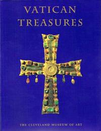 Vatican Treasures; Early Christian, Renaissance, and Baroque Art from the  Papal Collections