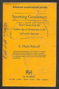 Sporting Gentlemen: Men's Tennis from the Golden Age of Amateurism to the Cult of the Superstar