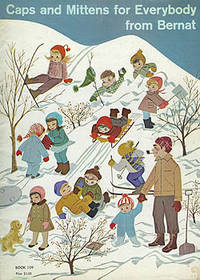 Bernat Caps and Mittens for Everybody, Book 109