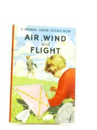Air, Wind And Flight