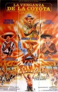 La Venganza De La Coyota Con Mario Almada Juan Valentin Rebeca